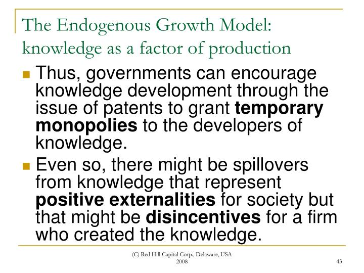The Endogenous Growth Model: knowledge as a factor of production