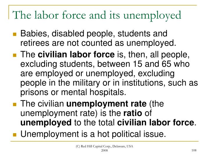 The labor force and its unemployed