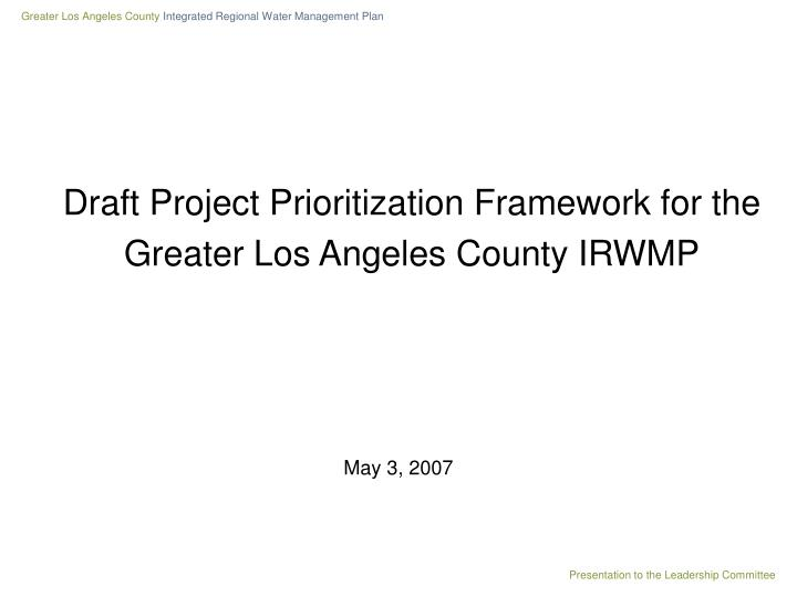 Draft Project Prioritization Framework for the