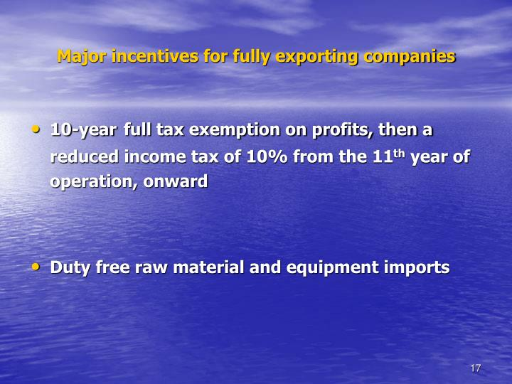 Major incentives for fully exporting companies