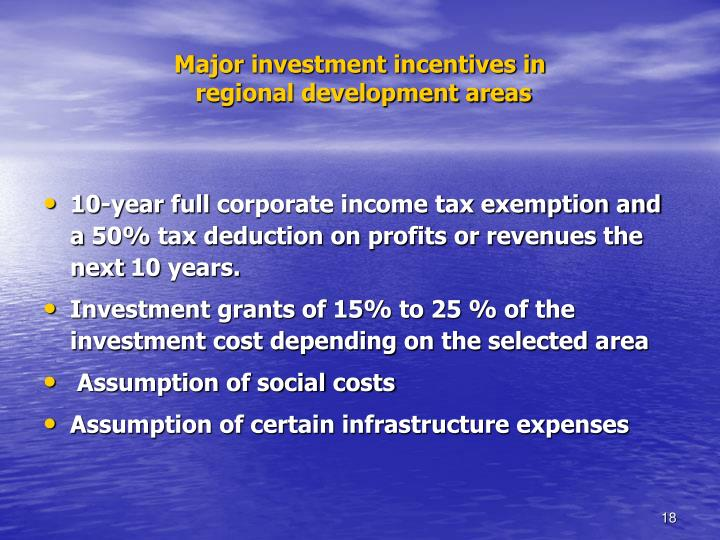 Major investment incentives in