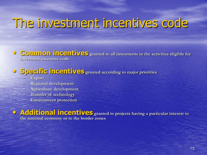 The investment incentives code