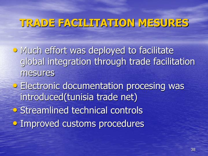 TRADE FACILITATION MESURES