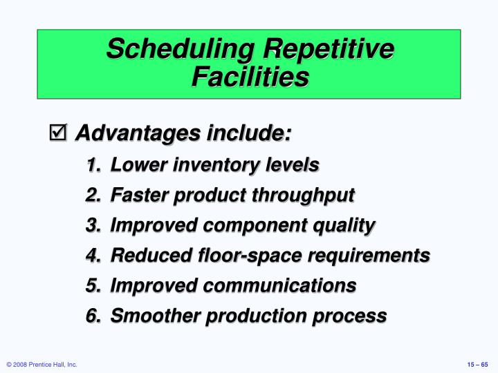 Scheduling Repetitive Facilities