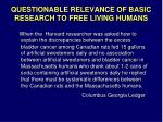 questionable relevance of basic research to free living humans2