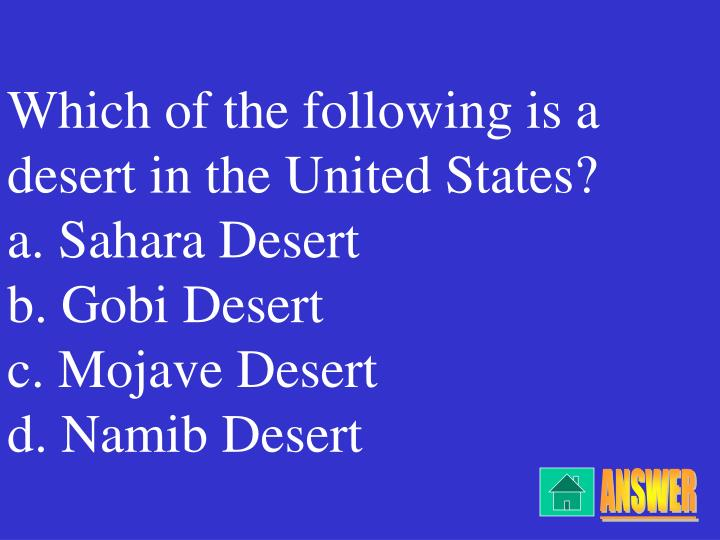 Which of the following is a desert in the United States?