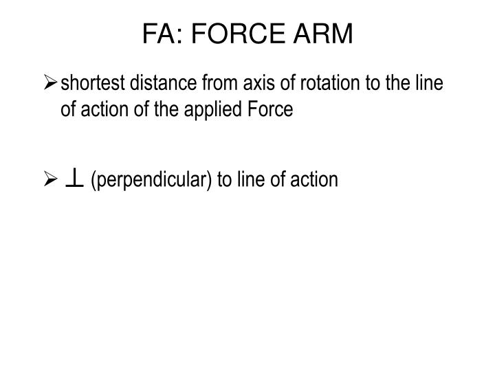 Fa force arm