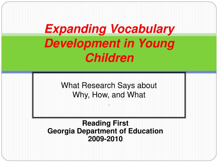 expanding vocabulary development in young children n.