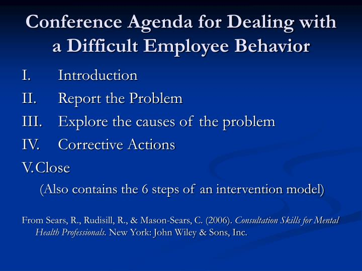 Conference Agenda for Dealing with a Difficult Employee Behavior