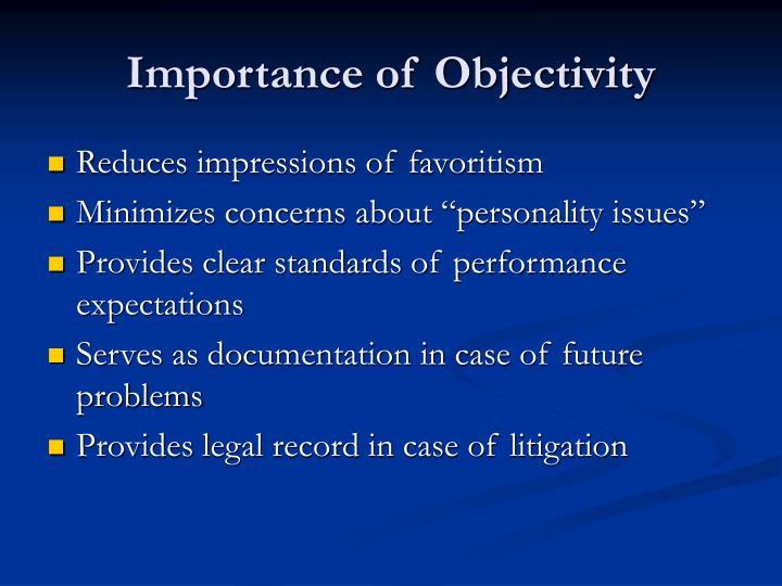 Importance of Objectivity