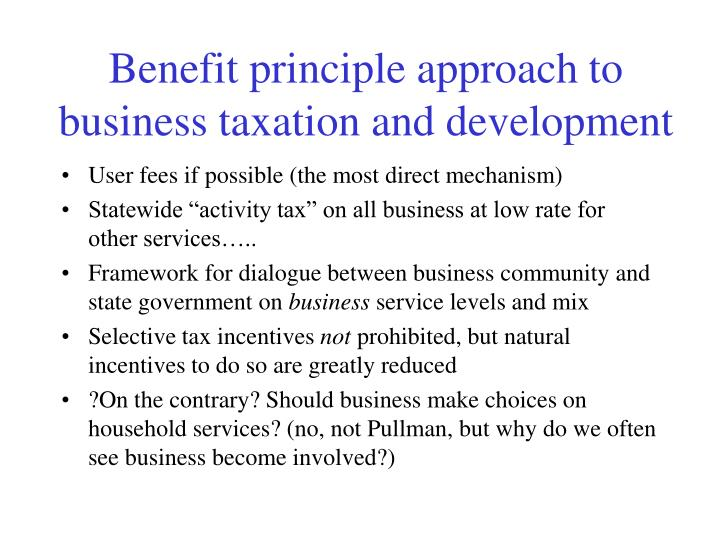 Benefit principle approach to business taxation and development