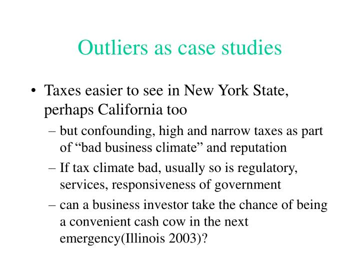 Outliers as case studies