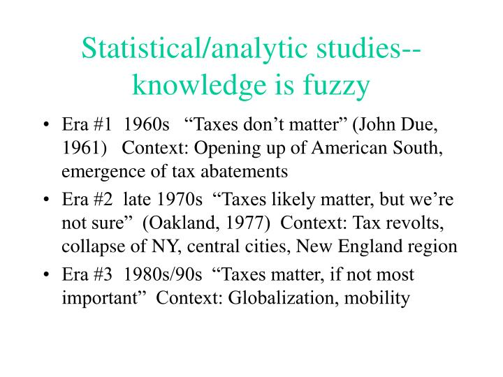 Statistical/analytic studies--knowledge is fuzzy