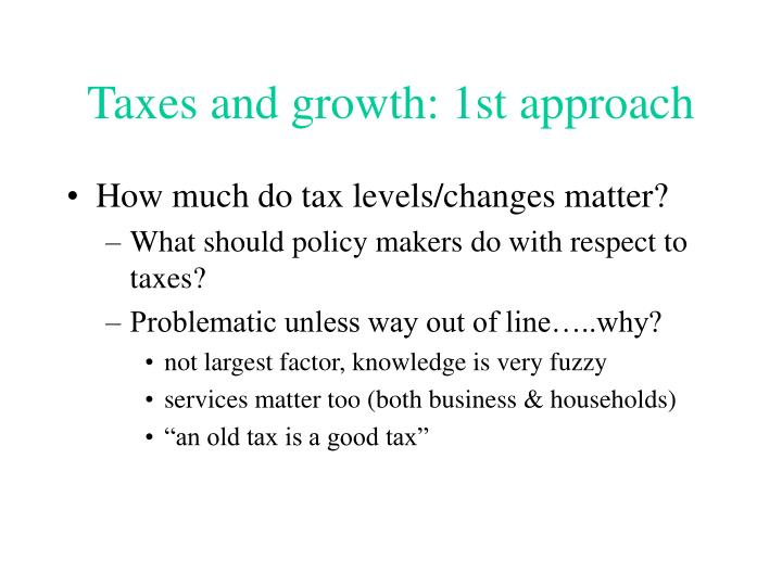 Taxes and growth 1st approach