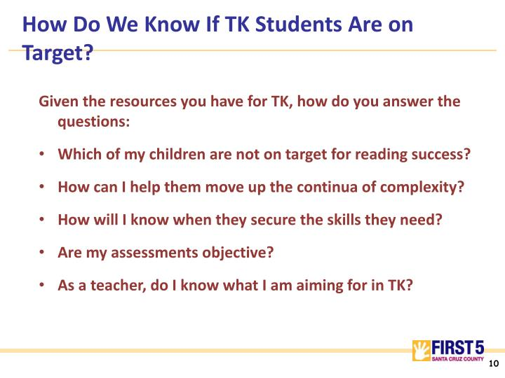 How Do We Know If TK Students Are