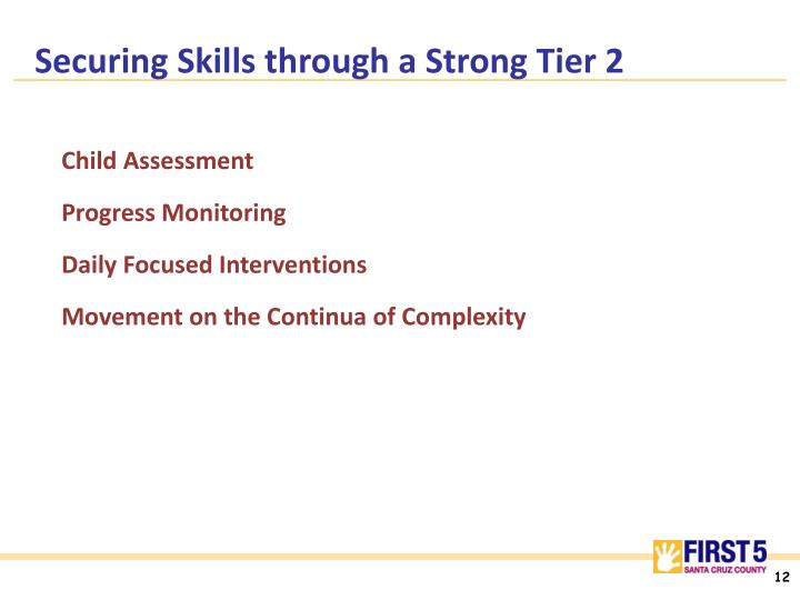 Securing Skills through a Strong Tier 2