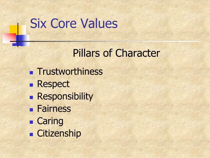 Six Core Values