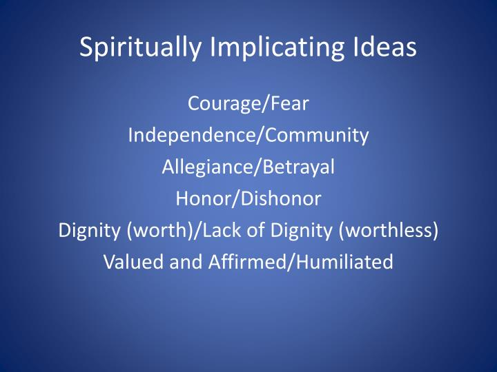 Spiritually Implicating Ideas