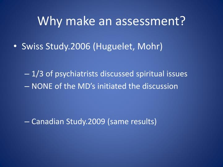 Why make an assessment?