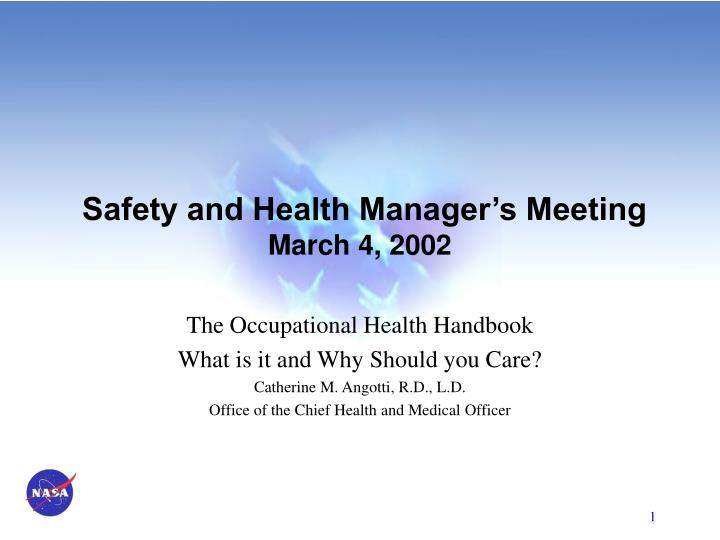 Safety and health manager s meeting march 4 2002