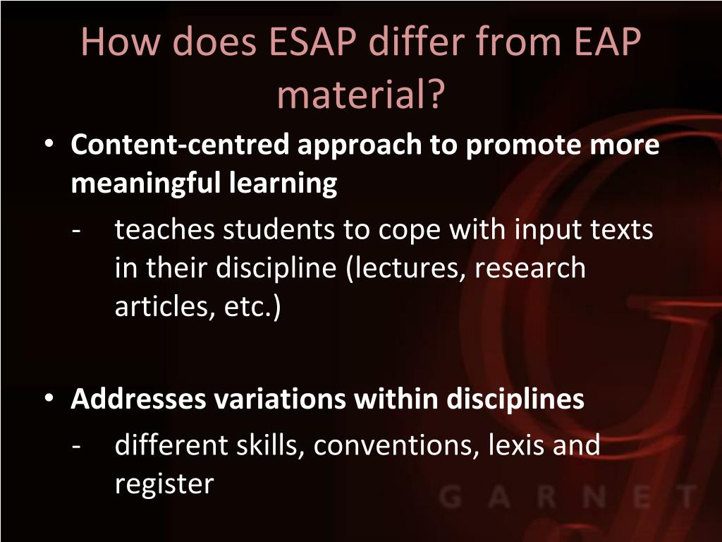 How does ESAP differ from EAP material?