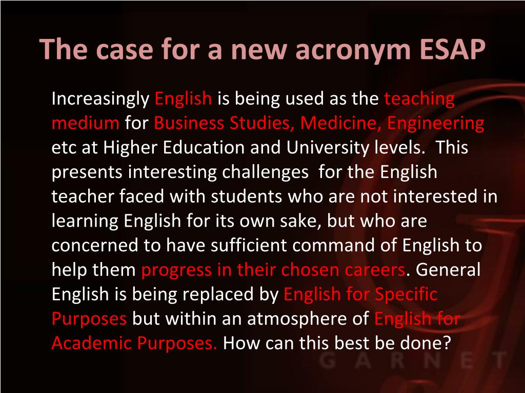 The case for a new acronym ESAP