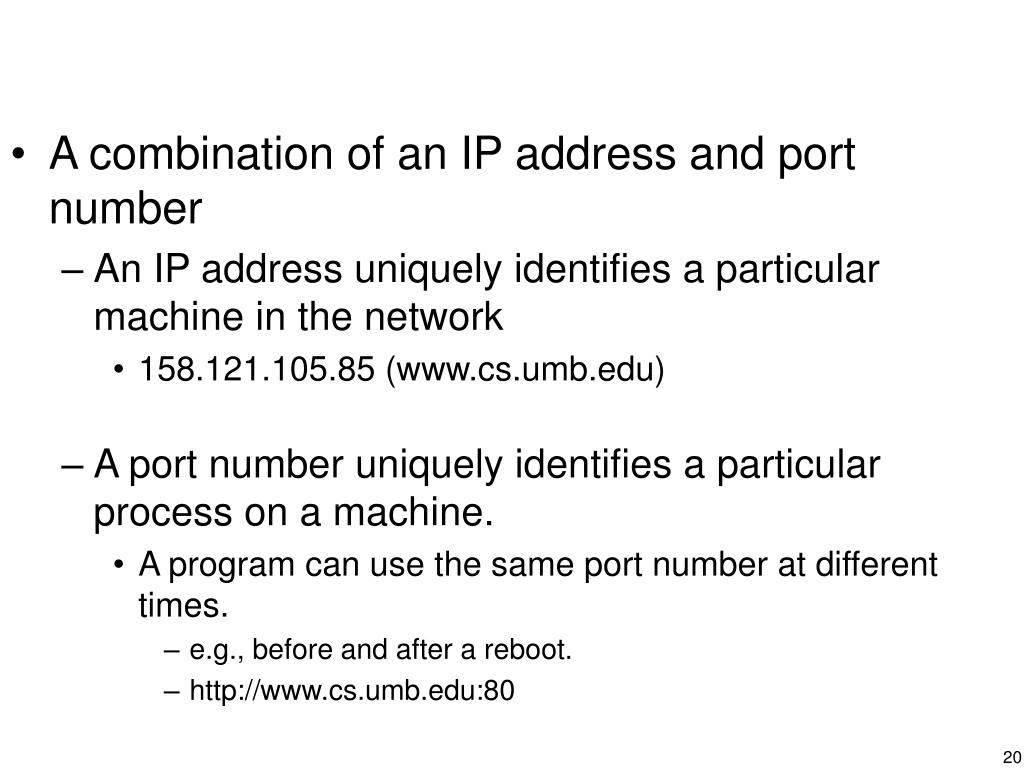 A combination of an IP address and port number
