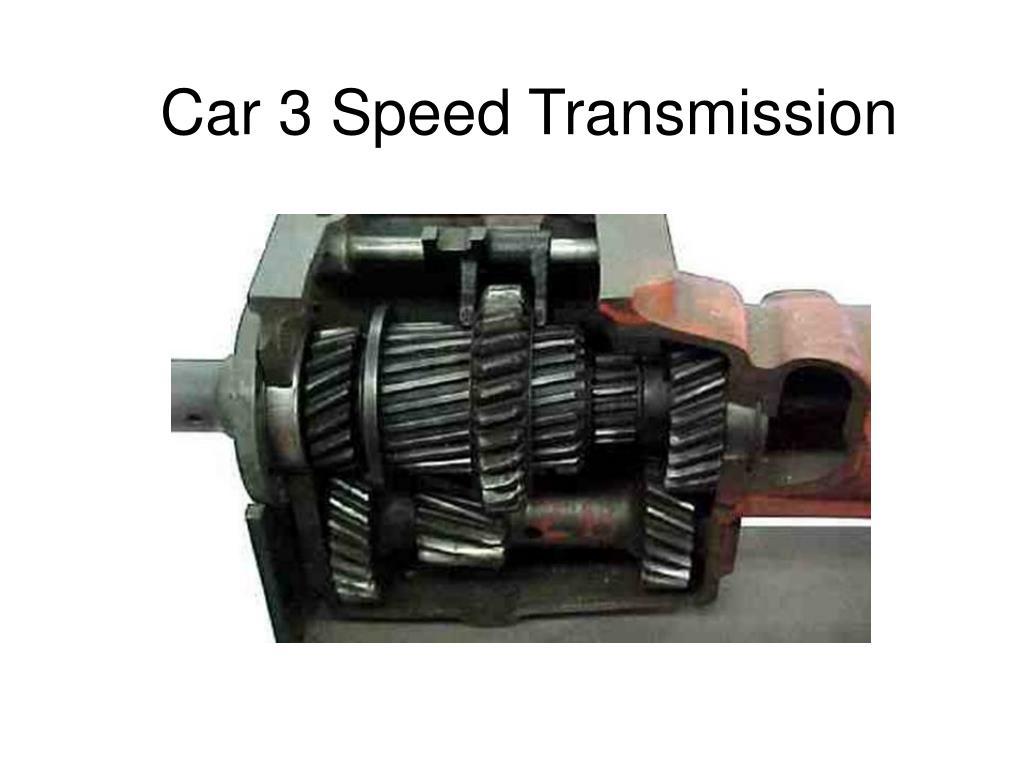 Car 3 Speed Transmission