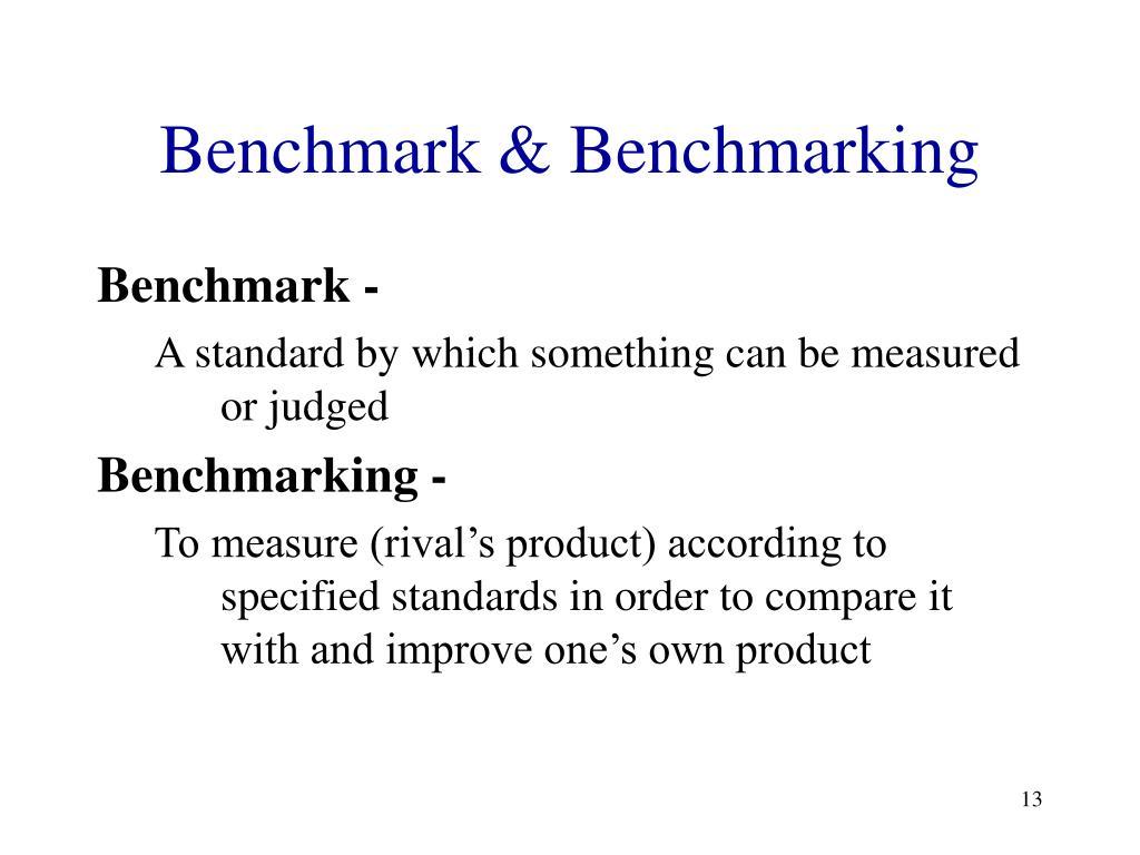 Benchmark & Benchmarking