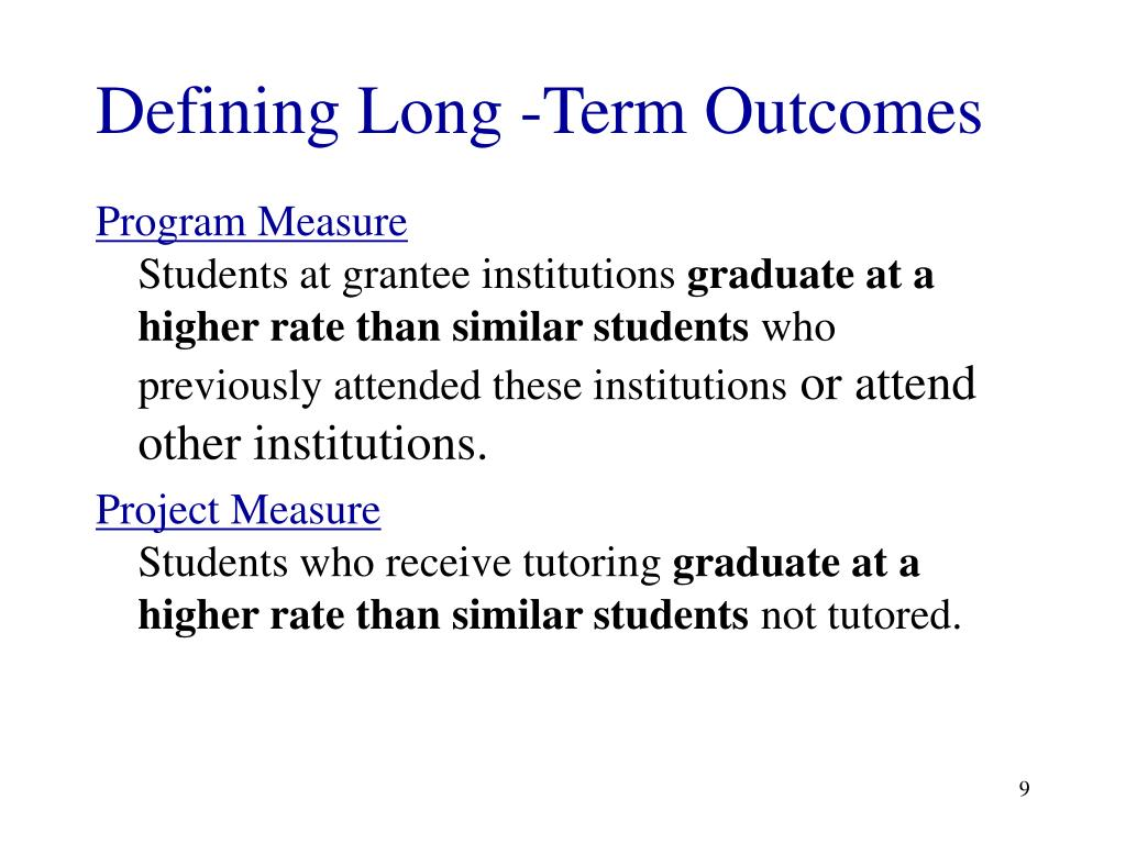 Defining Long -Term Outcomes