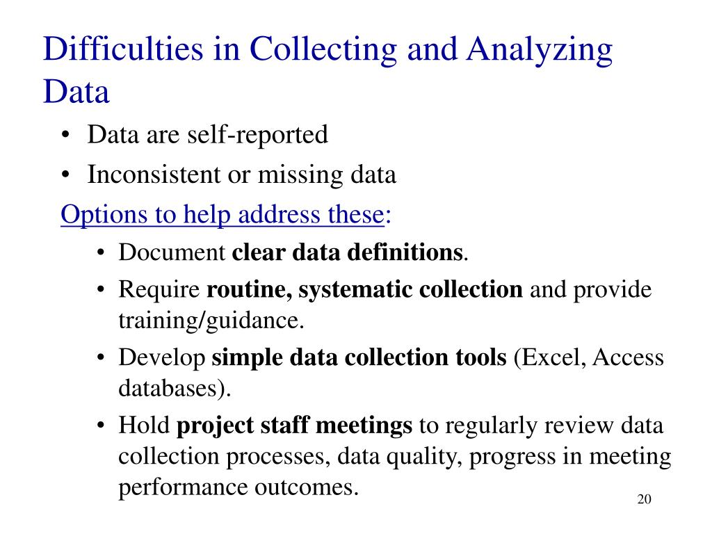 Difficulties in Collecting and Analyzing Data
