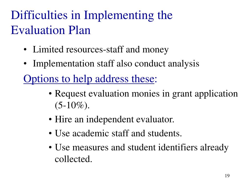 Difficulties in Implementing the Evaluation Plan