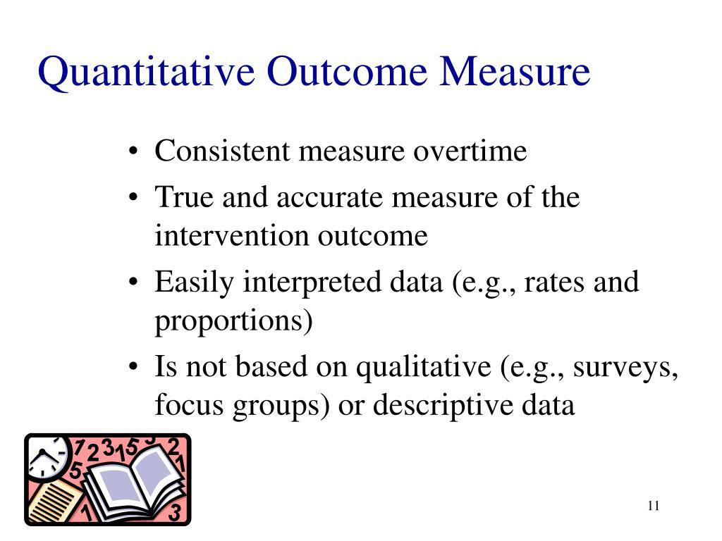 Quantitative Outcome Measure