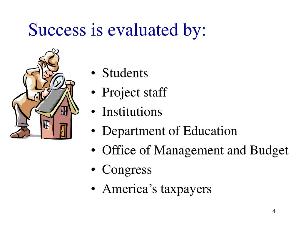 Success is evaluated by:
