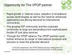 opportunity for the vpop partner