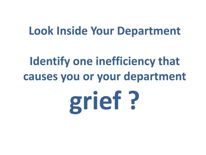 Look Inside Your Department