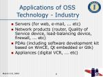 applications of oss technology industry