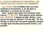6 la salvacion no es universal no ser n salvos todos los hombres