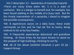 sch 2 descriptor 12 awareness of everyday hazards