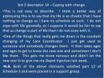 sch 2 descriptor 14 coping with change