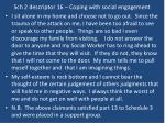 sch 2 descriptor 16 coping with social engagement