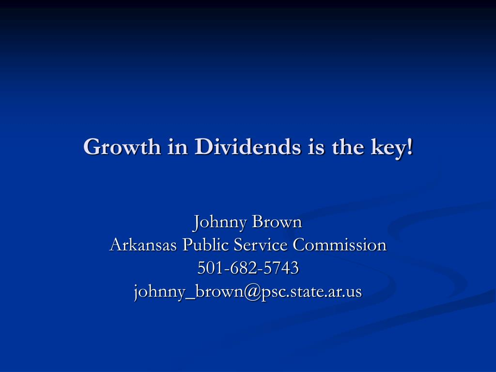 Growth in Dividends is the key!