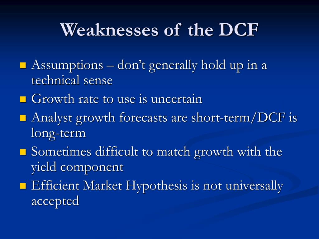 Weaknesses of the DCF