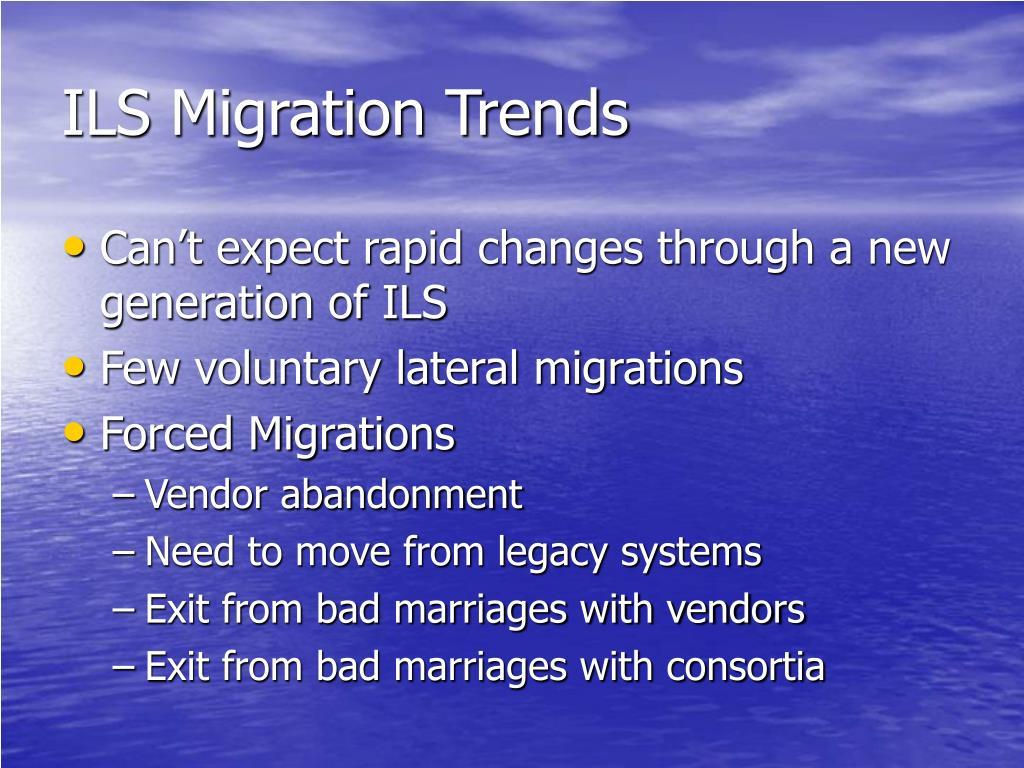 ILS Migration Trends