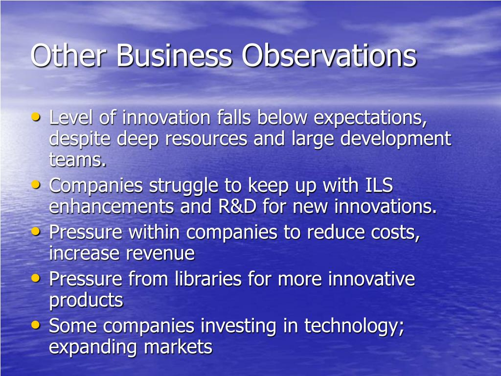 Other Business Observations