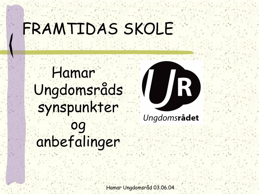 FRAMTIDAS SKOLE