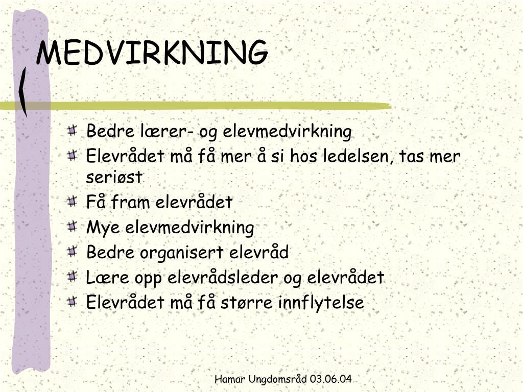 MEDVIRKNING