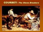 courbet the stone breakers