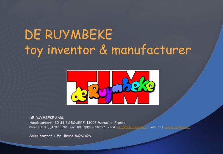 De ruymbeke toy inventor manufacturer
