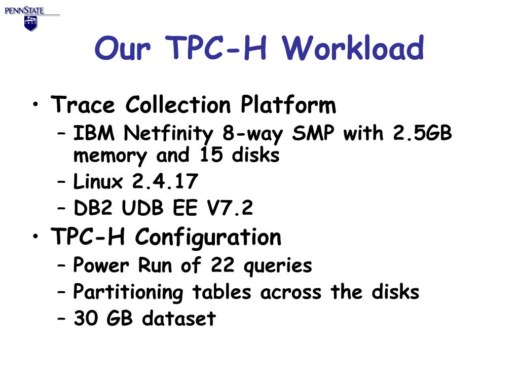 Our TPC-H Workload